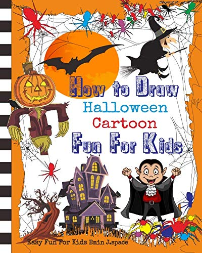 How to Draw Halloween Cartoon: Learn Draw and Colors with Funny Halloween Cartoon for Kids Age 3-8 ()