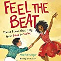 Feel the Beat: Dance Poems That Zing from Salsa to Swing Audiobook by Marilyn Singer, Jonathon Roberts - contributor Narrated by Marilyn Singer