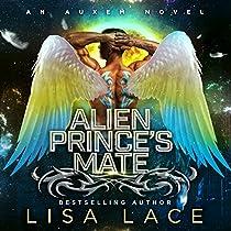ALIEN PRINCE'S MATE: AN AUXEM NOVEL