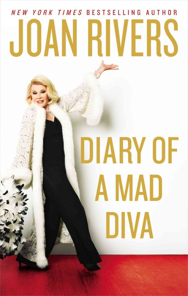 Download [Diary of a Mad Diva] (By: Joan Rivers) [published: July, 2014] PDF