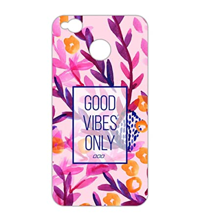 low cost 30f65 818ae Happoz Good Vibes only Design Xiaomi Redmi 4 Back case: Amazon.in ...