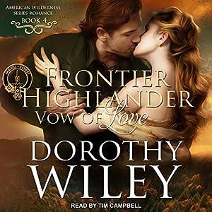Frontier Highlander Vow of Love Audiobook