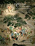 img - for Culture, Courtiers, and Competition: The Ming Court (1368 1644) (Harvard East Asian Monographs) book / textbook / text book