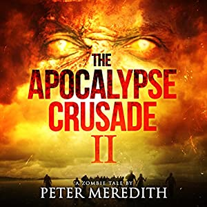 The Apocalypse Crusade 2 Audiobook