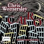 Cairo   Chris Womersley