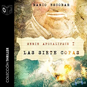 Apocalipsis I - Las siete copas [Revelation - The Seven Bowls] Audiobook
