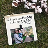 Best Personalized Gifts Buddies Frames - There's No Buddy Like My Daddy, Personalize Review