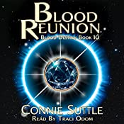 Blood Reunion: Blood Destiny, Book 10 | Connie Suttle