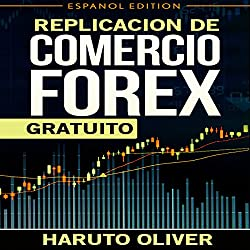 Replication de Comercio FOREX Gratuito