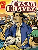 img - for Cesar Chavez: Fighting for Farmworkers (Graphic Biographies) book / textbook / text book