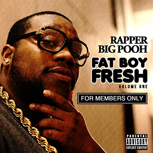 fat boy fresh vol 1 for members only explicit by