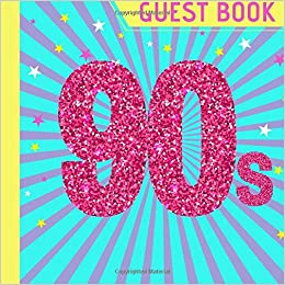 Guest Book Beautiful 90s Party Guest Book Plus Picture Pages To