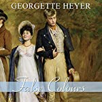 False Colours | Georgette Heyer