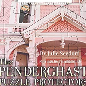 The Penderghast Puzzle Protectors Audiobook