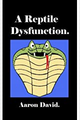 A Reptile Dysfunction Kindle Edition