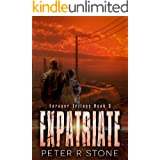 Expatriate (Forager - A Dystopian Trilogy Book 3)