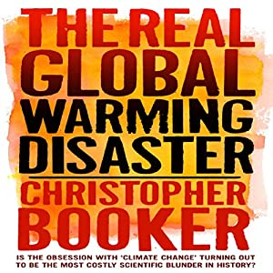 The Real Global Warming Disaster Audiobook