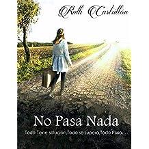 No pasa nada (Spanish Edition)