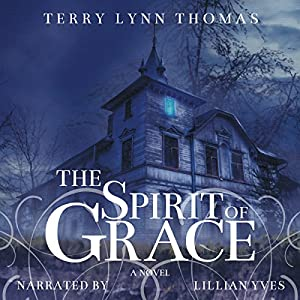 The Spirit of Grace Audiobook