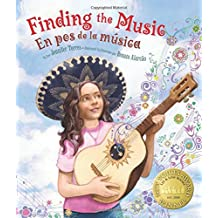 Finding the Music: En pos de la música (English and Spanish Edition) Apr 1, 2015