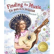 Finding the Music: En pos de la música (English and Spanish Edition) Apr 1, 2015