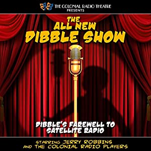 The All New Dibble Show Radio/TV Program