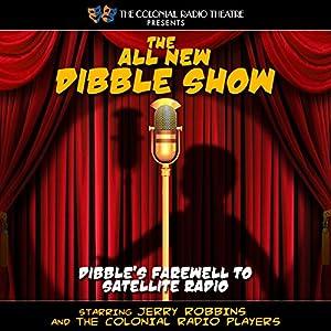 The All New Dibble Show Radio/TV Program