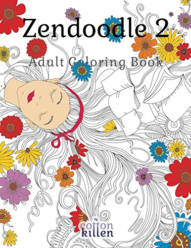 Zendoodle 2 - Adult Coloring Book: 49 of the most exquisite designs for a relaxed and joyful coloring time