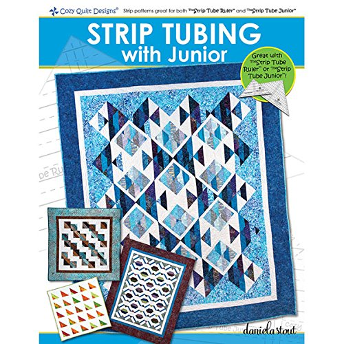 Strip Tubing - Book- Strip Tubing With Junior by Cozy Quilt Designs~6 Great Patterns