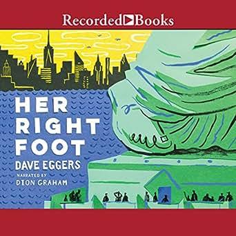 Amazon.com: Her Right Foot (Edición audio Audible): Dave ...