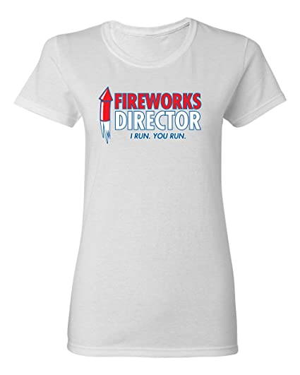 6b1a577f Amazon.com: Feelin Good Tees Fireworks Director Sarcastic Graphic Cool Womens  Funny T Shirt XL White: Clothing