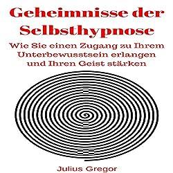 Geheimnisse der Selbsthypnose