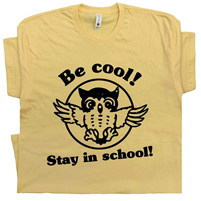 917ab25d S - Be Cool Stay in School T Shirt Owl Shirts 80s Saying Spelling Bee Geek