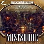 Mistshore: Forgotten Realms: Ed Greenwood Presents Waterdeep, Book 2 | Jaleigh Johnson