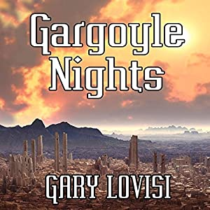 Gargoyle Nights: A Collection of Horror Audiobook