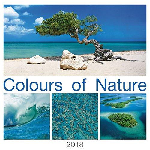 Colours of Nature 2018 - Bildkalender (42 x 42) - Naturkalender - Landschaftskalender