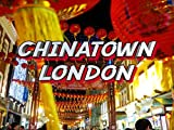 London Chinatown Tour - Chinese New Year 2017