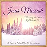 Jesus Messiah: 40 Tracks of Christmas...
