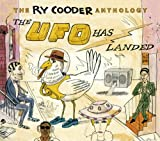 : The Ry Cooder Anthology: The UFO Has Landed (2CD)