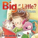 Big or Little?, Kathy Stinson, 1554516102