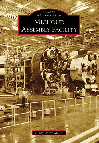 Michoud Assembly Facility (Images of America) ()