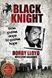 img - for Black Knight: From Pushin Dope to Pushin Hope book / textbook / text book