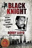 Black Knight: From Pushin Dope to Pushin Hope