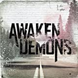Awaken Demons by Awaken Demons (2012-04-03)