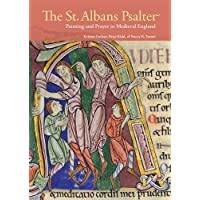 The St. Albans Psalter: Painting and Prayer in Medieval England