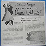 Arthur Murray's Library of Dance Music The Best of the Fox Trot [Vinyl LP]