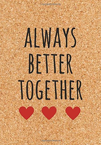 """Download Notebook Bullet Journal Dot-Grid, Blank, Cornell Line, 120 pages 7""""x10"""" : Always better together: Heart Loves Best friends Couple pdf epub"""