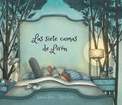 Las siete camas de Lirón (Nubeclassics) (Spanish Edition) by NubeOcho