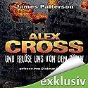 Und erlöse uns von dem Bösen (Alex Cross 10) Audiobook by James Patterson Narrated by Dietmar Wunder