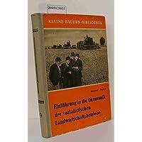 Einführung in die Ökonomik der sozialistischen Landwirtschaftsbetriebe